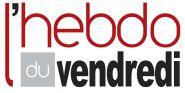L'HEBDO DU VENDREDI